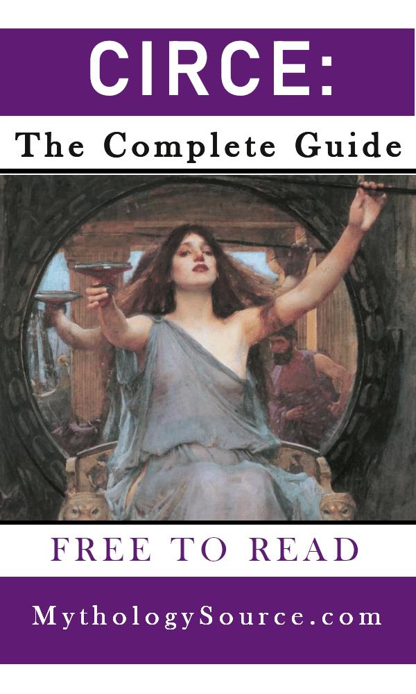CIRCE: Circe: The Famous Sorceress of Greek Legend